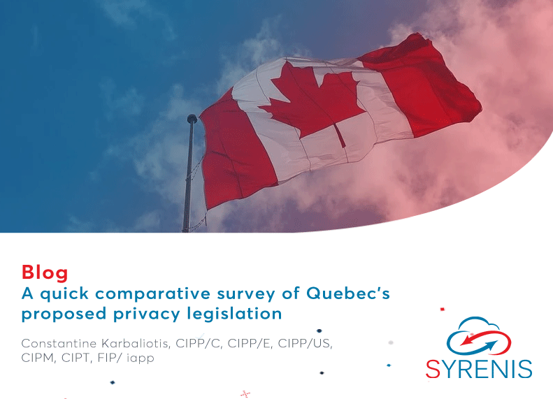 A quick comparative survey of Quebec's proposed privacy legislation