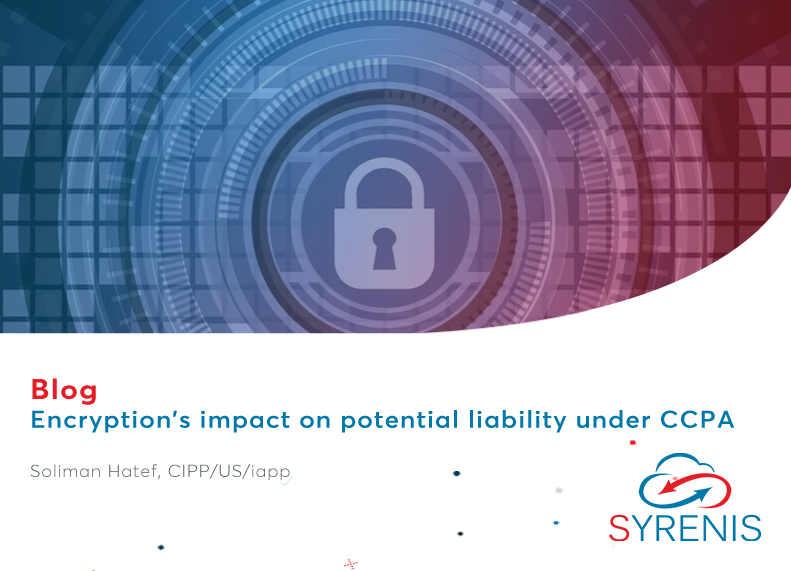 Encryption's impact on potential liability under CCPA