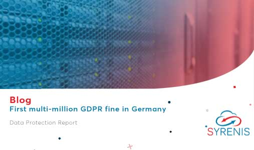 First Multi Million GDPR Fine In Germany