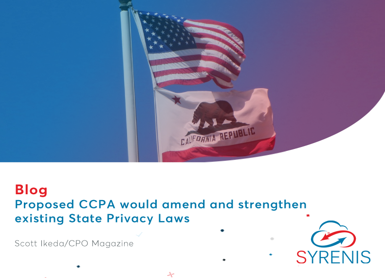 Proposed CCPA would amend and strengthen existing State Privacy Laws