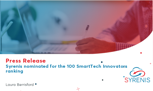 Syrenis nominated for the 100 SmartTech Innovators ranking.
